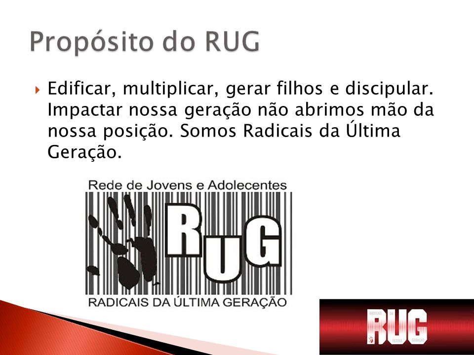 Propósito do RUG