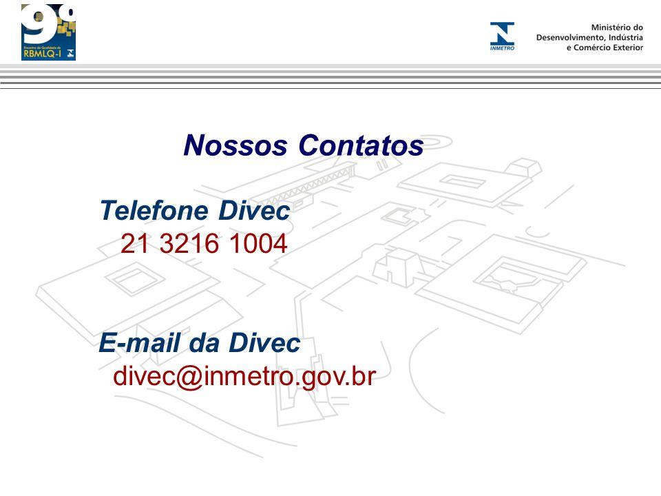 Nossos Contatos Telefone Divec 21 3216 1004 E-mail da Divec
