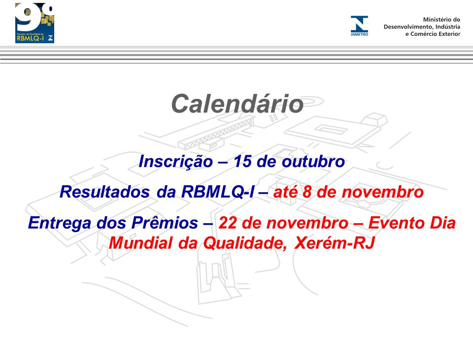Resultados da RBMLQ-I – até 8 de novembro