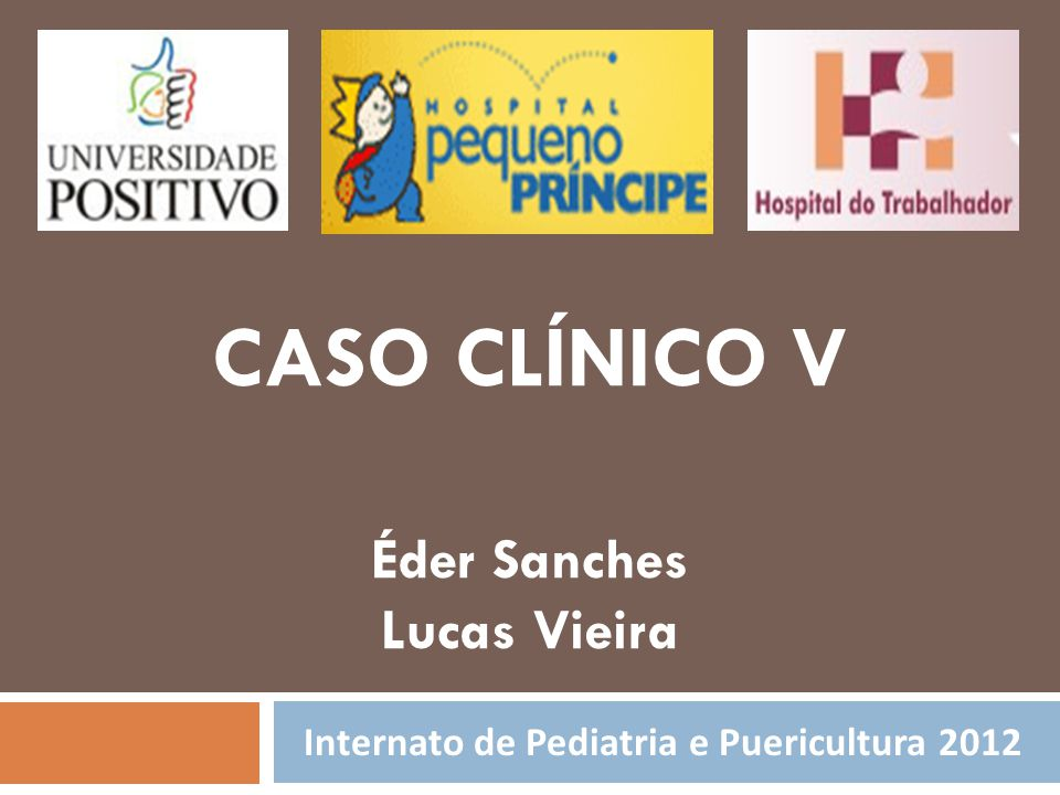 Internato de Pediatria e Puericultura 2012