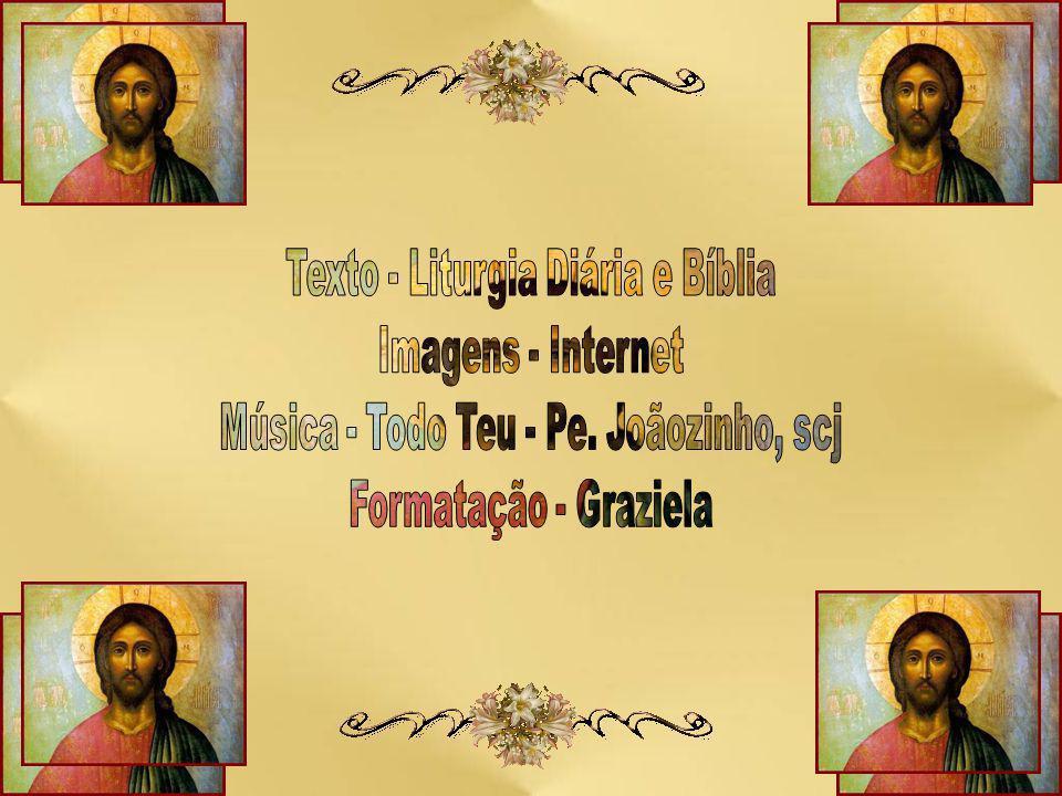 Texto - Liturgia Diária e Bíblia Imagens - Internet