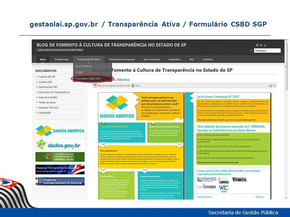 gestaolai.sp.gov.br / Transparência Ativa / Formulário CSBD SGP
