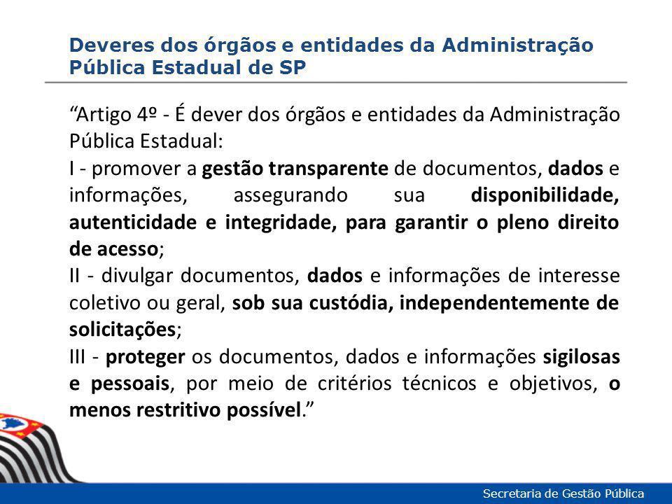 Deveres dos órgãos e entidades da Administração Pública Estadual de SP