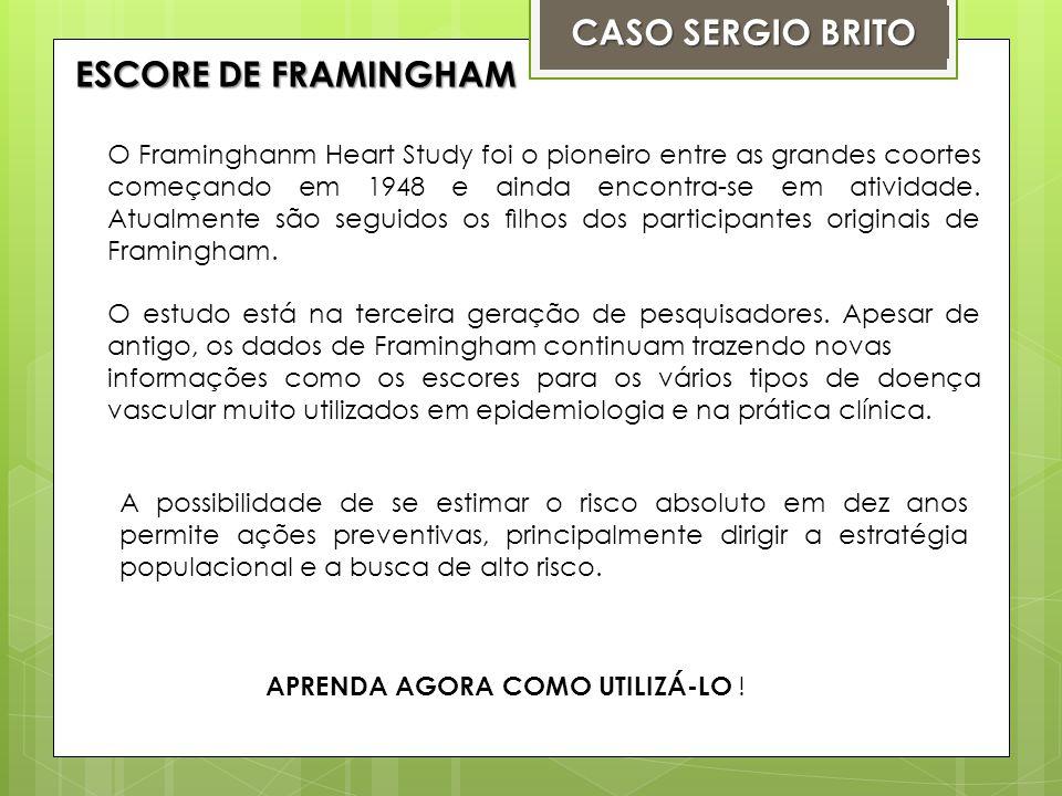 CASO SERGIO BRITO ESCORE DE FRAMINGHAM