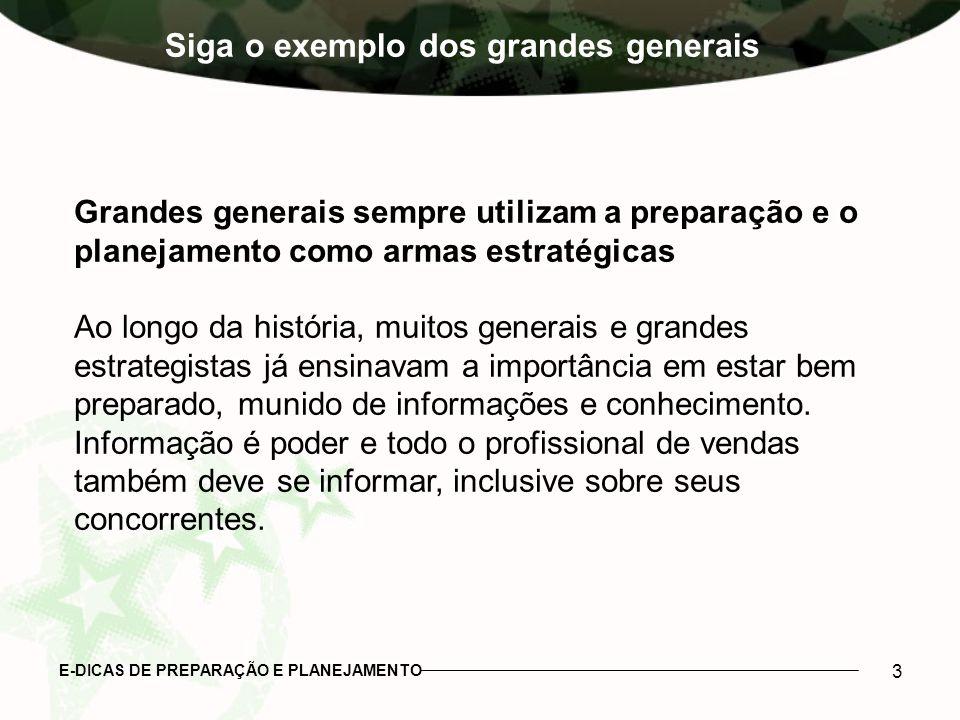 Siga o exemplo dos grandes generais