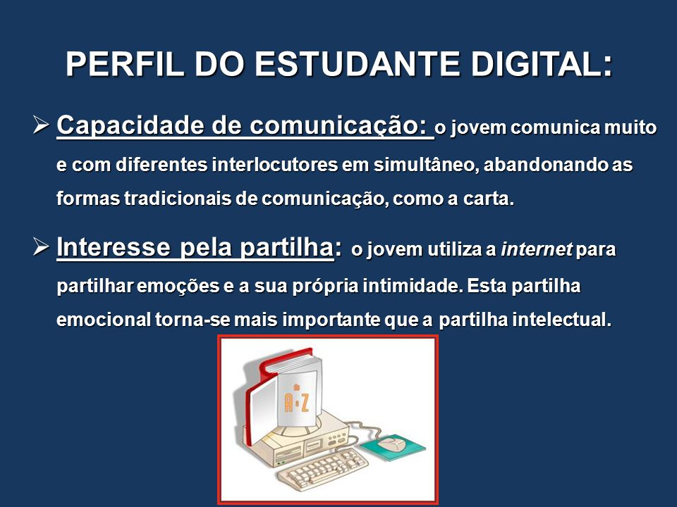 PERFIL DO ESTUDANTE DIGITAL: