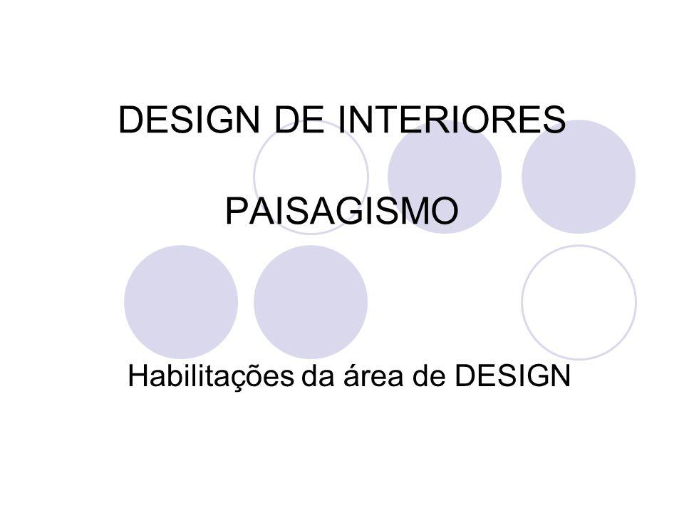 DESIGN DE INTERIORES PAISAGISMO