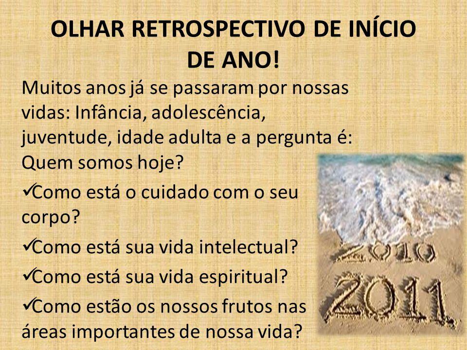 OLHAR RETROSPECTIVO DE INÍCIO DE ANO!