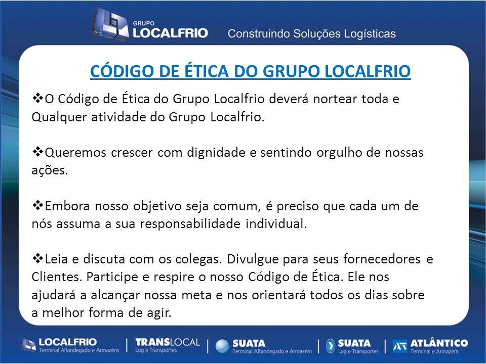 CÓDIGO DE ÉTICA DO GRUPO LOCALFRIO
