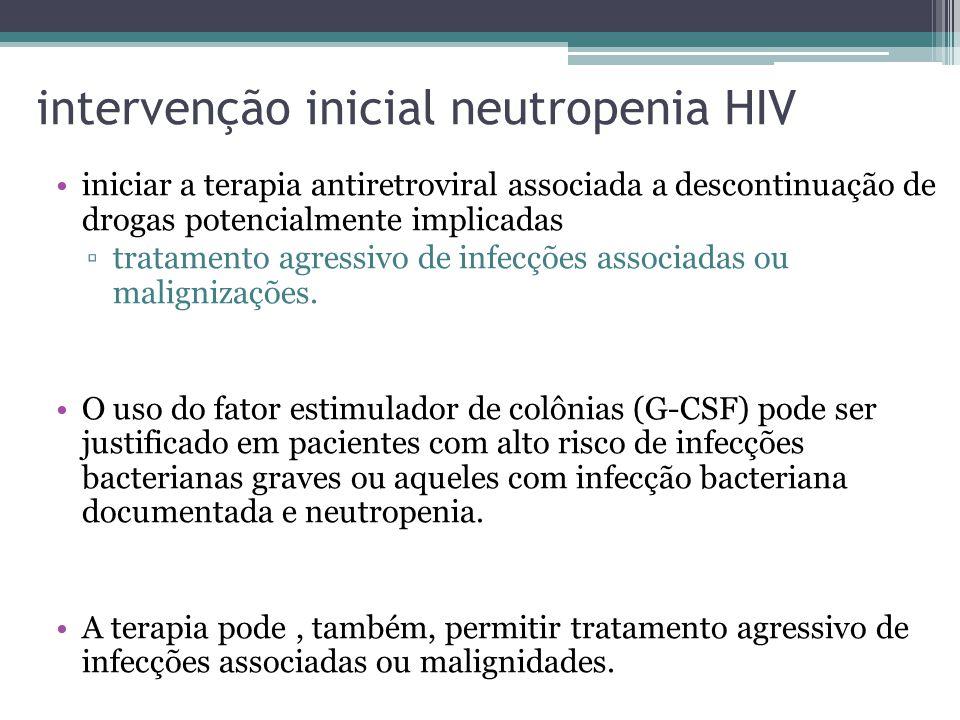 intervenção inicial neutropenia HIV