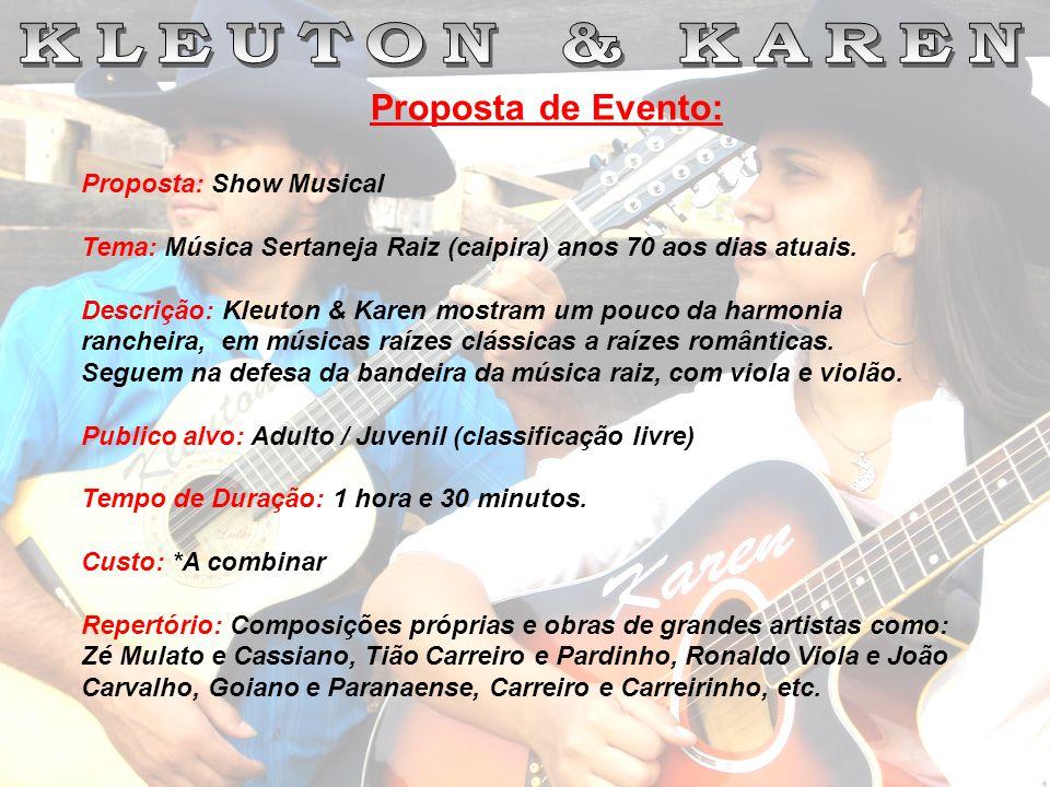 Proposta de Evento: KLEUTON & KAREN Proposta: Show Musical