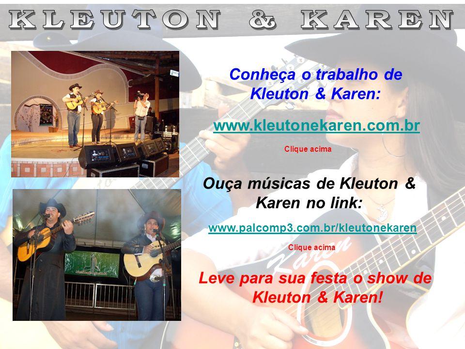 Conheça o trabalho de Kleuton & Karen: