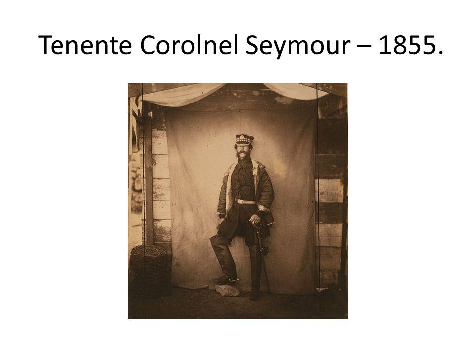 Tenente Corolnel Seymour – 1855.
