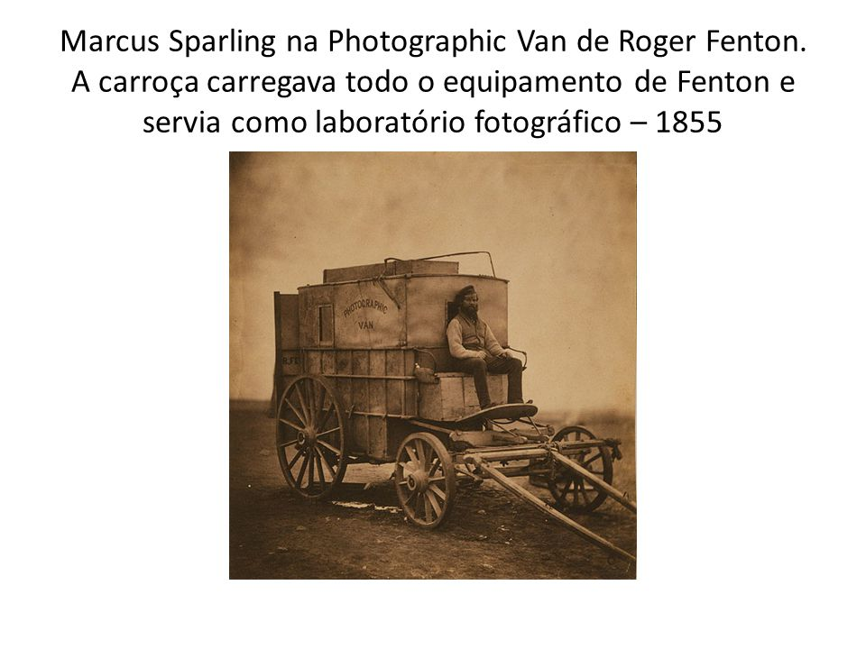 Marcus Sparling na Photographic Van de Roger Fenton