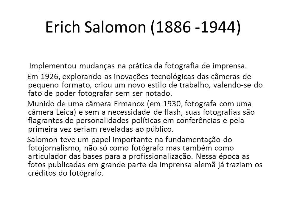 Erich Salomon (1886 -1944)