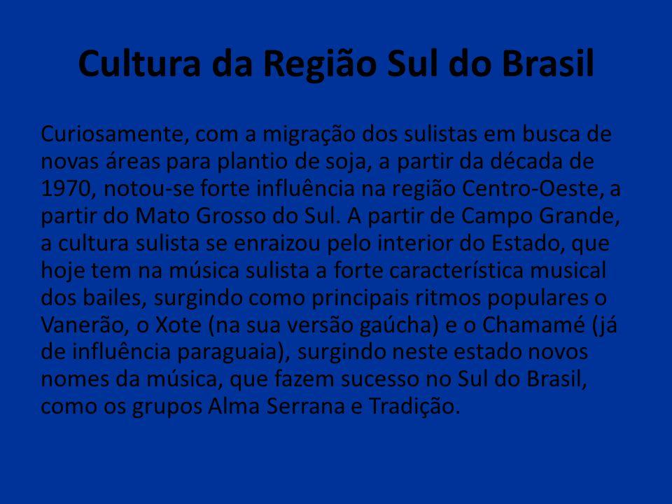 Cultura da Região Sul do Brasil