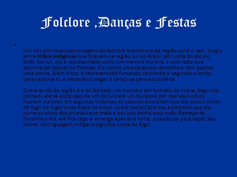 Folclore ,Danças e Festas
