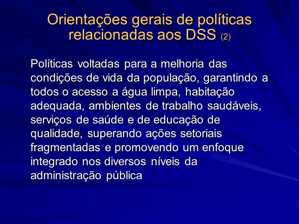 Orientações gerais de políticas relacionadas aos DSS (2)