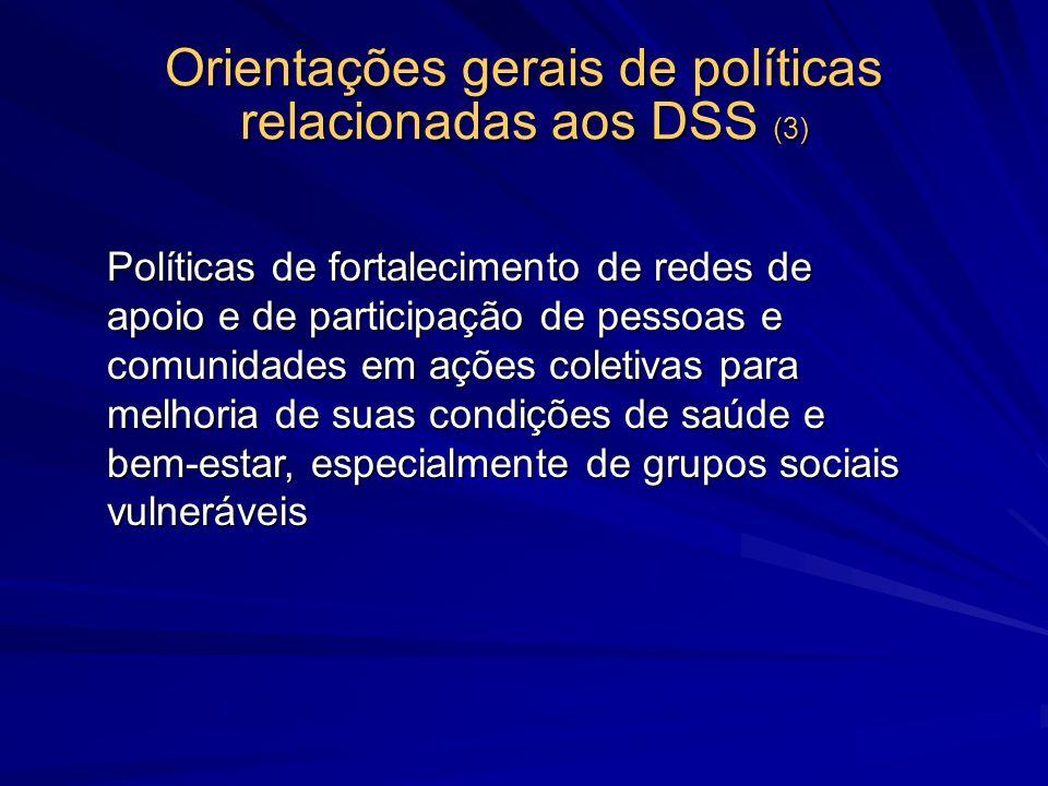 Orientações gerais de políticas relacionadas aos DSS (3)