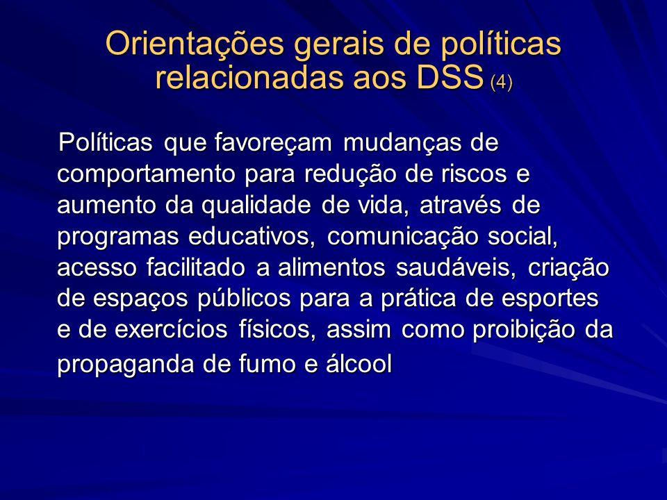 Orientações gerais de políticas relacionadas aos DSS (4)