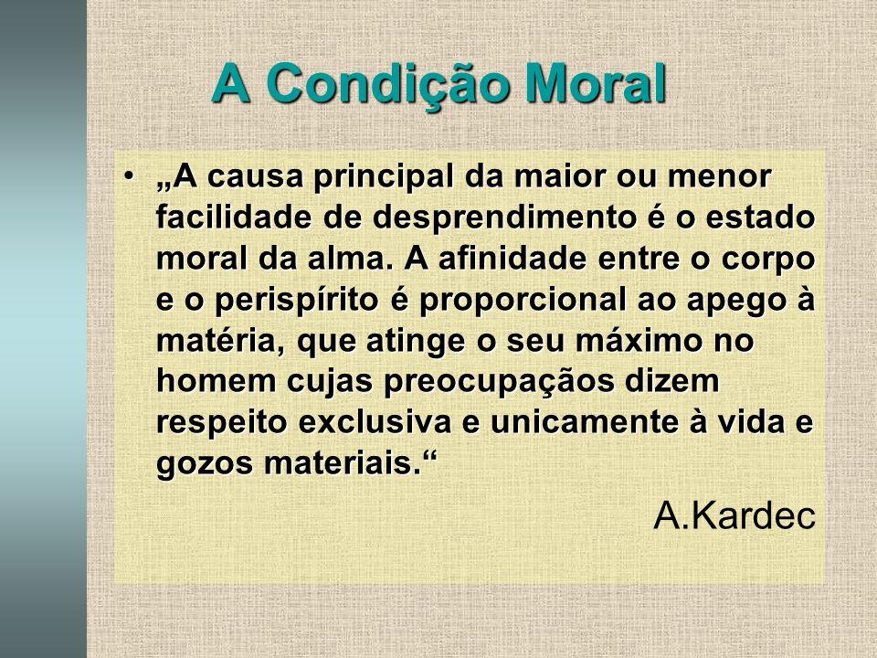 A Condição Moral A.Kardec