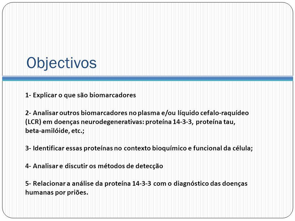 Objectivos 1- Explicar o que são biomarcadores