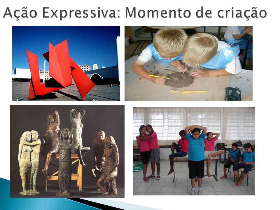 Ação Expressiva: Momento de criação