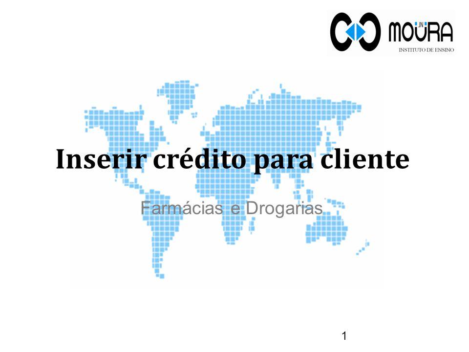Inserir crédito para cliente