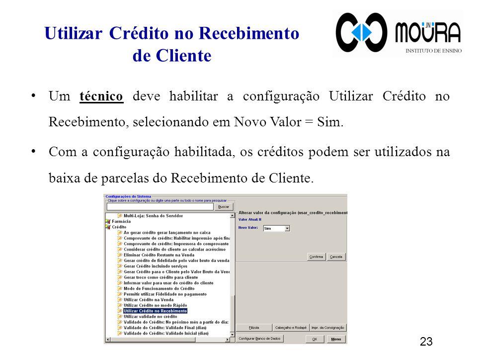 Utilizar Crédito no Recebimento de Cliente