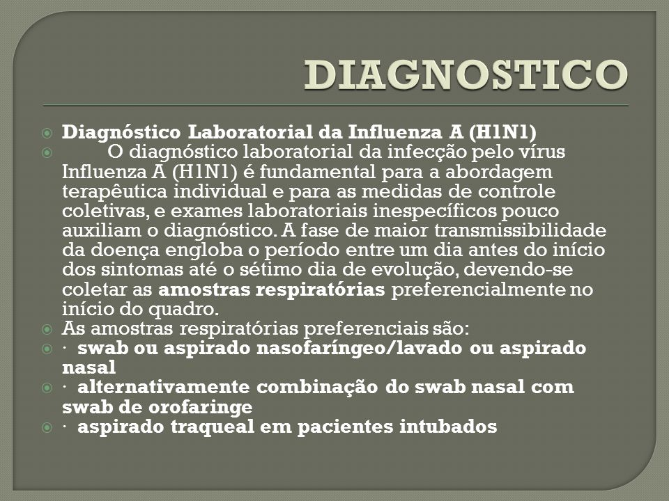 DIAGNOSTICO Diagnóstico Laboratorial da Influenza A (H1N1)