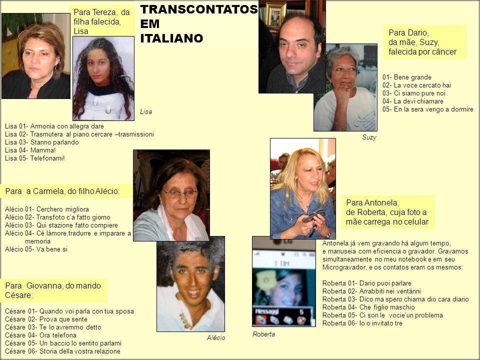 TRANSCONTATOS EM ITALIANO Para Tereza, da filha falecida, Lisa