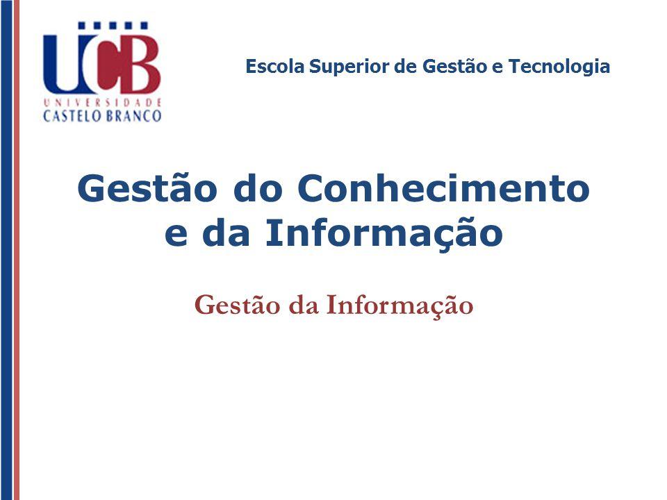 Gestão do Conhecimento e da Informação