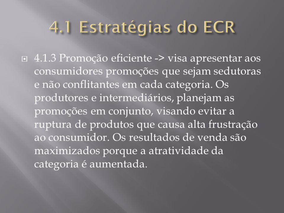 4.1 Estratégias do ECR