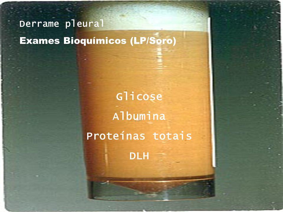 Glicose Albumina Proteínas totais DLH
