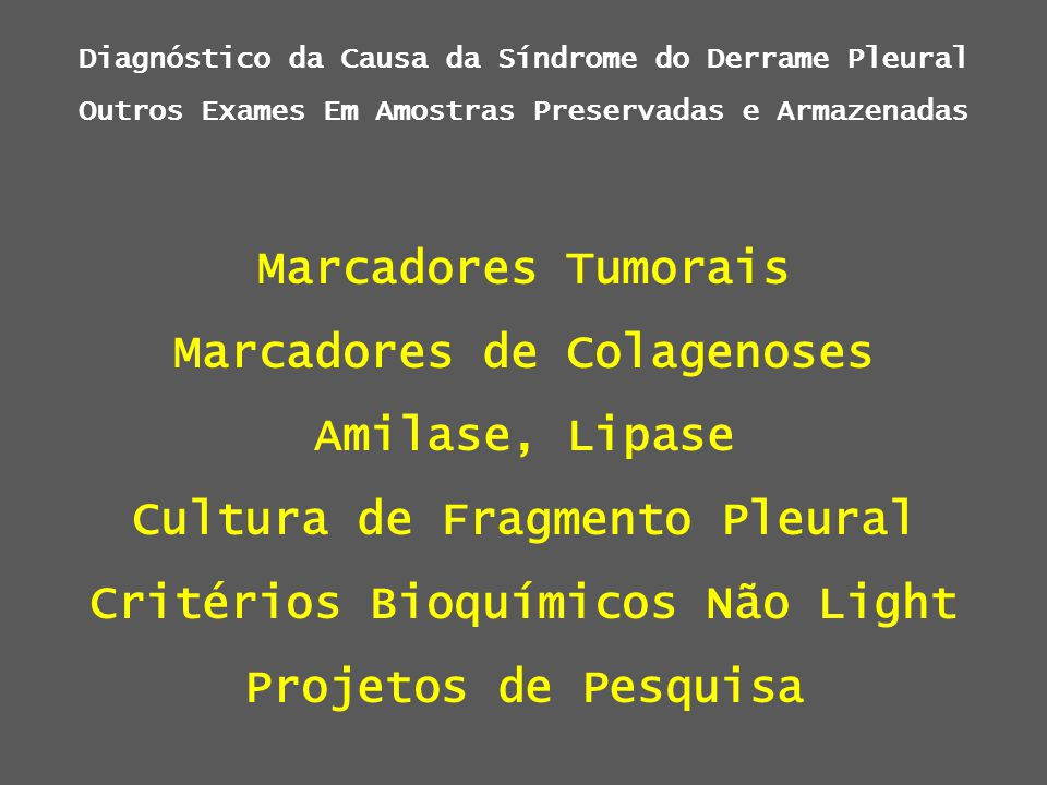 Marcadores de Colagenoses Amilase, Lipase Cultura de Fragmento Pleural