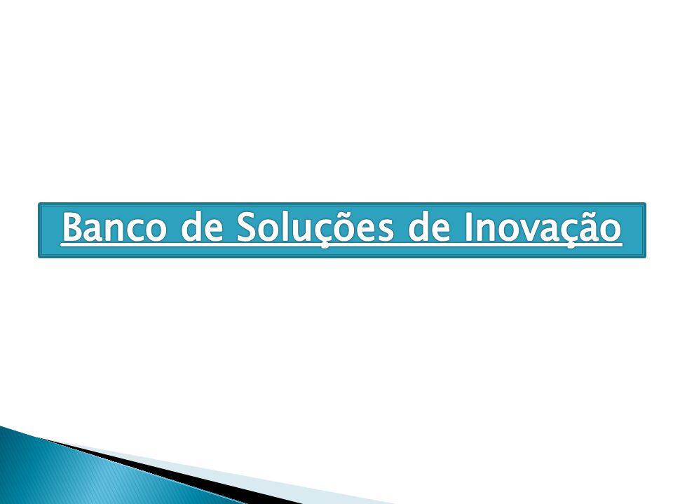 Banco de Soluções de Inovação