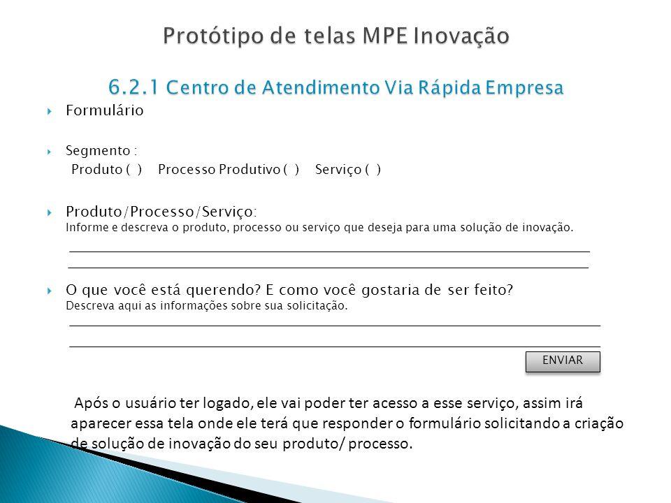 Protótipo de telas MPE Inovação 6. 2