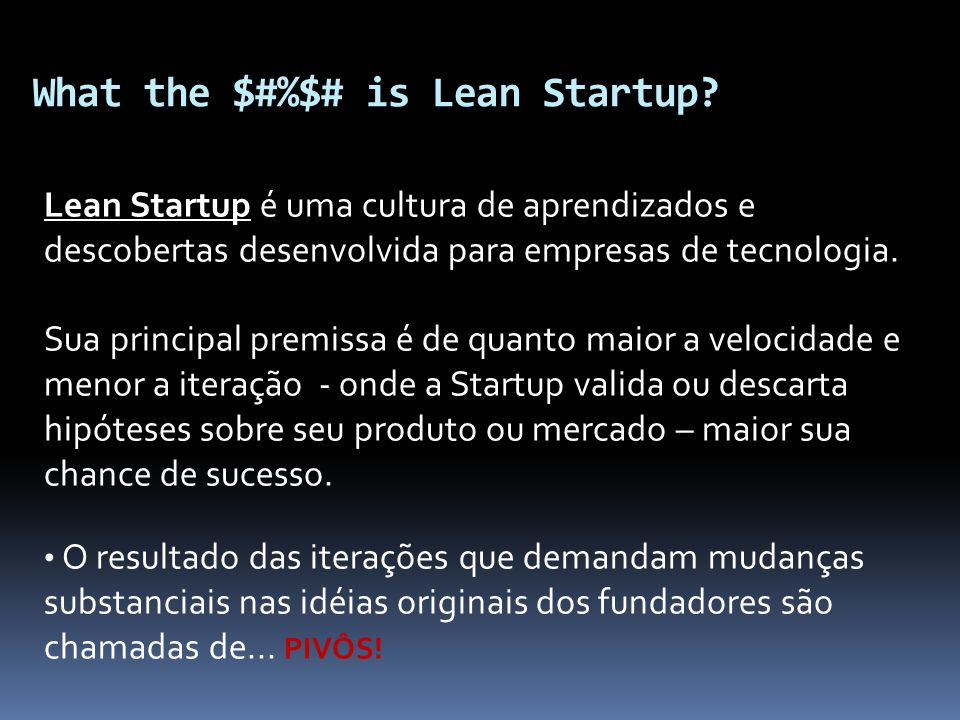 What the $#%$# is Lean Startup