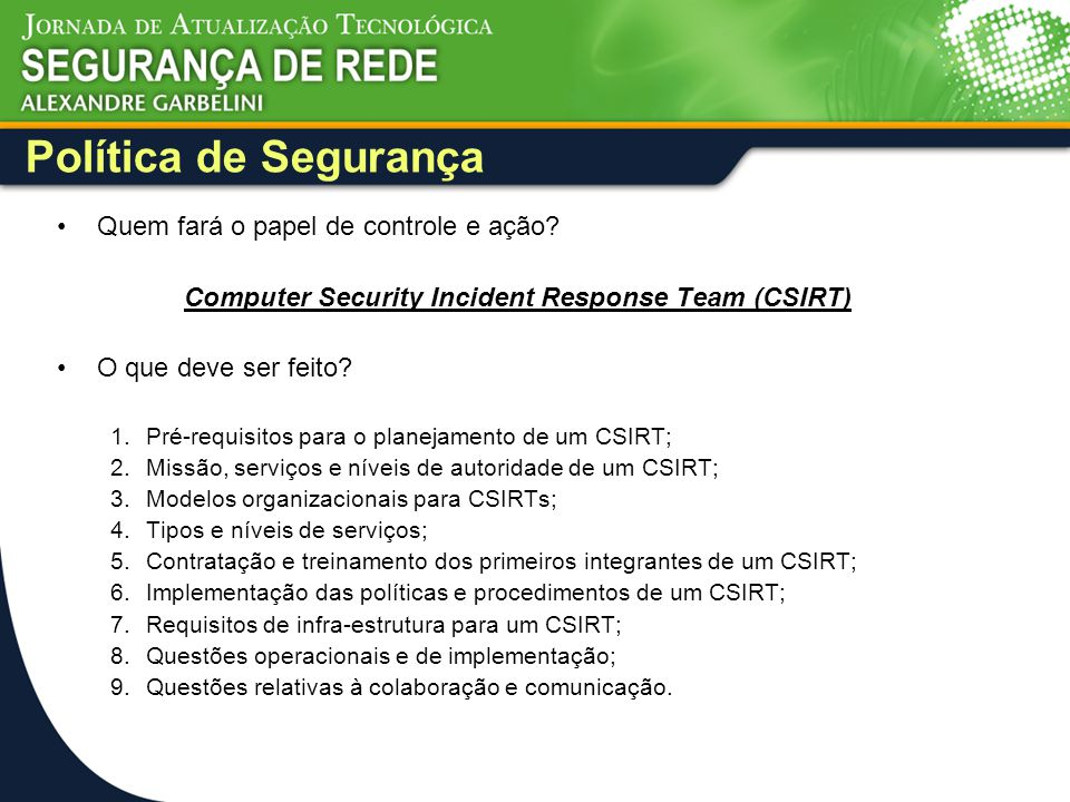 Computer Security Incident Response Team (CSIRT)
