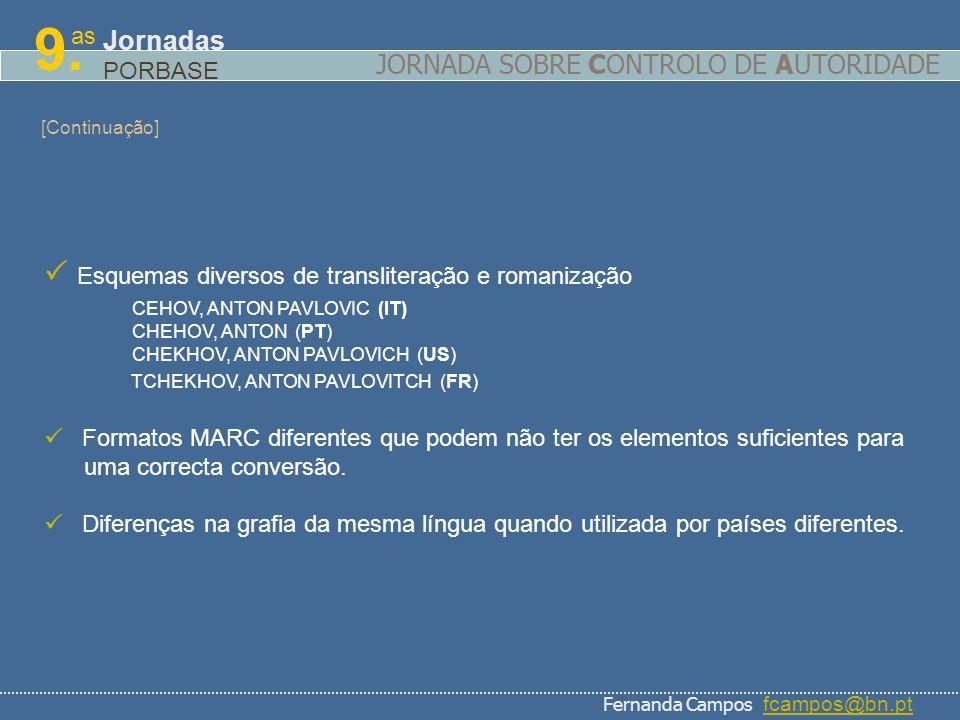 9.  Esquemas diversos de transliteração e romanização Jornadas