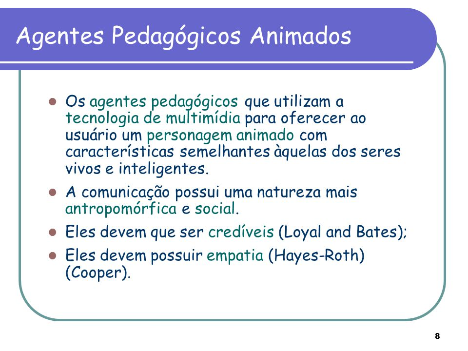 Agentes Pedagógicos Animados
