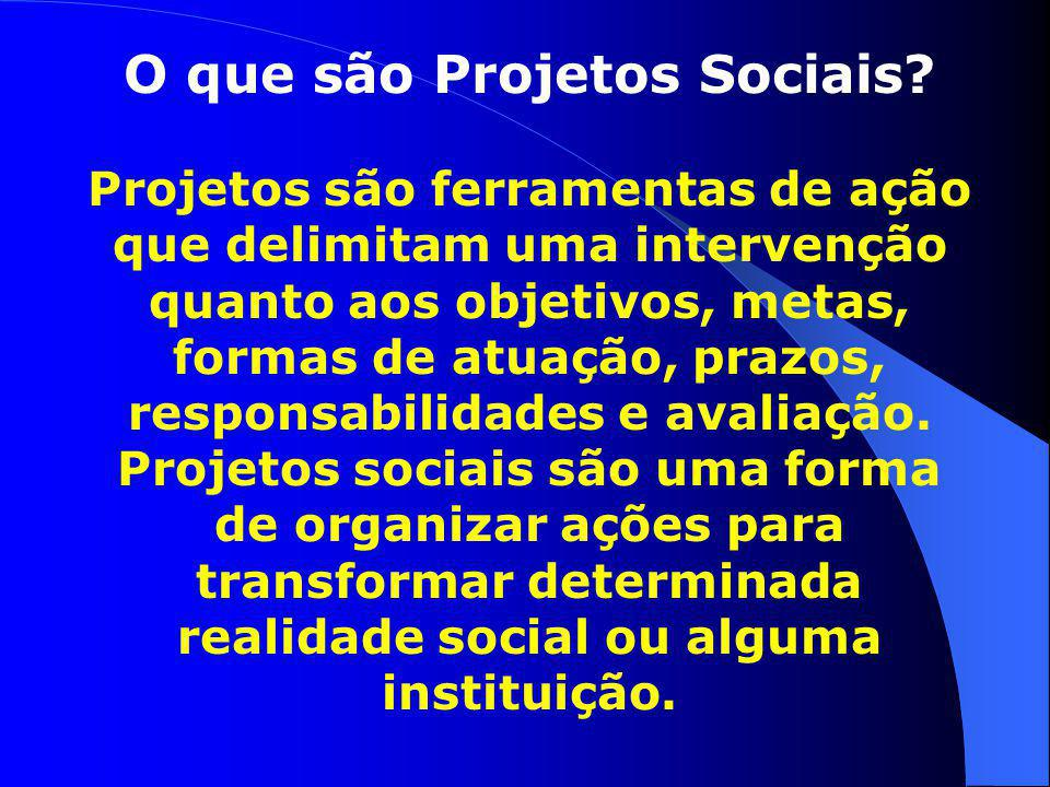 O que são Projetos Sociais