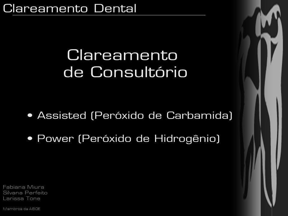 Clareamento de Consultório Assisted (Peróxido de Carbamida)
