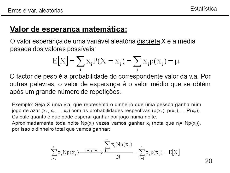 Valor de esperança matemática: