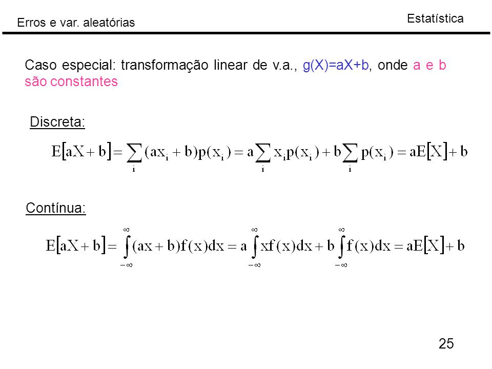 Caso especial: transformação linear de v. a