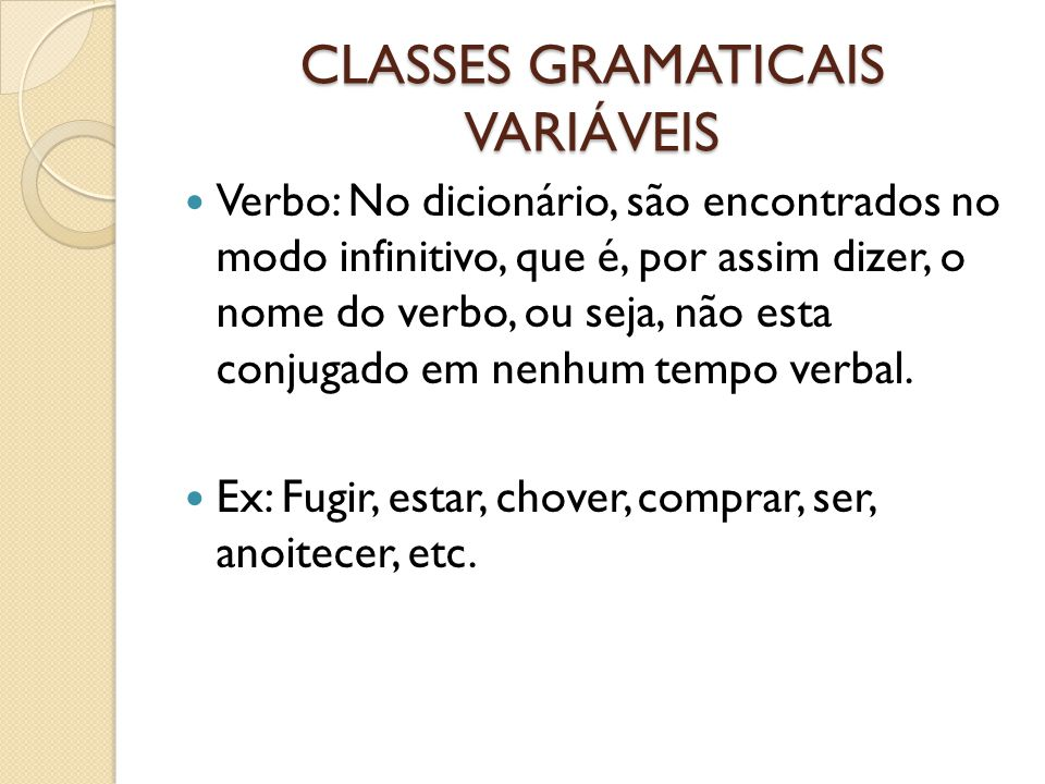 CLASSES GRAMATICAIS VARIÁVEIS
