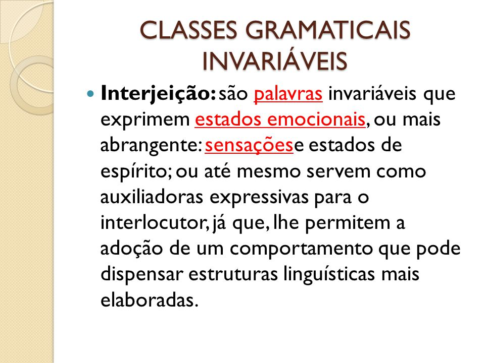 CLASSES GRAMATICAIS INVARIÁVEIS