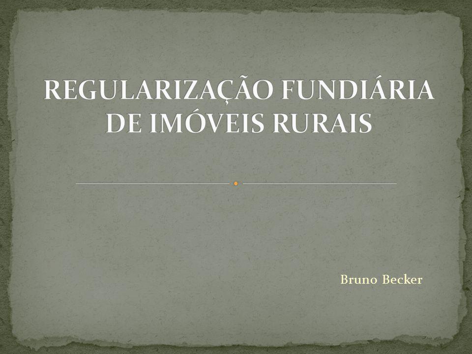 REGULARIZAÇÃO FUNDIÁRIA DE IMÓVEIS RURAIS