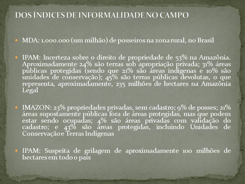 DOS ÍNDICES DE INFORMALIDADE NO CAMPO