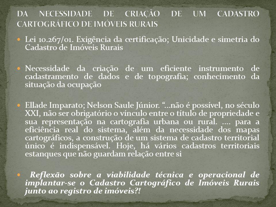 DA NECESSIDADE DE CRIAÇÃO DE UM CADASTRO CARTOGRÁFICO DE IMÓVEIS RURAIS